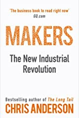 Makers: The New Industrial Revolution by Chris Anderson(2014-04-08) Unknown Binding