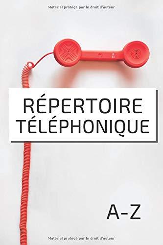 Répertoire Téléphonique: Carnet d'Adresses. Gestion Simple de vos Contacts. Téléphone Anniversaire Notes. Carnet Petit Format A5 15,24x22,86cm ... à Remplir avec Index. Cahier Téléphone Rouge