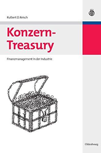 Konzern-Treasury: Finanzmanagement in der Industrie
