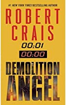 [(Demolition Angel)] [Author: Robert Crais] published on (July, 2001)