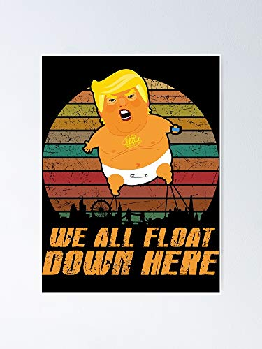 CHENXIAOYAN Down Funny Baby Float Trump Poster Balloon, Best Home Wall Art Decor Poster 2020