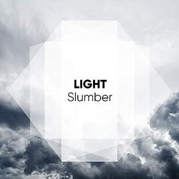 # Light Slumber