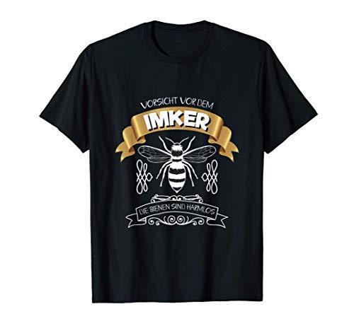 Imker & Imkerin, Vorsicht vor dem Imker T-Shirt