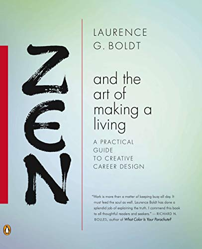 Zen and the Art of Making a Living: A Practical Guide to...