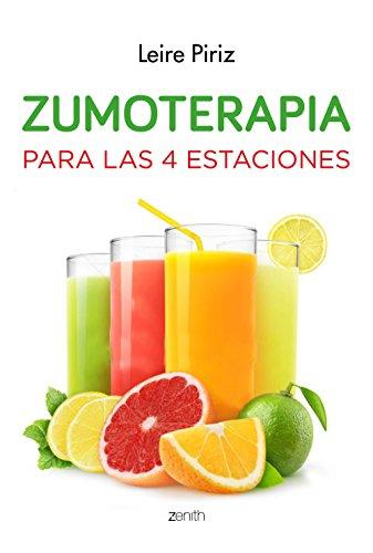 Zumoterapia para las 4 estaciones (Salud Y Bienestar)
