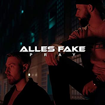 Alles Fake