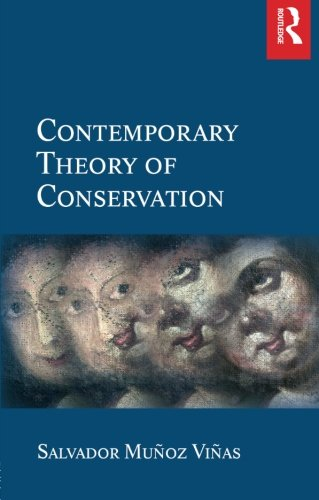 Compare Textbook Prices for Contemporary Theory of Conservation 1 Edition ISBN 9780750662246 by Munoz-Vinas, Salvador