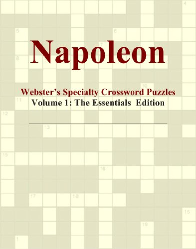 Napoleon - Webster's Specialty Crossword Puzzles, Volume 1: The Essentials Edition