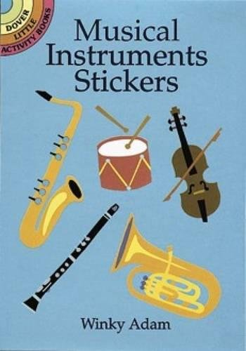 Compare Textbook Prices for Musical Instruments Stickers Dover Little Activity Books Stickers Illustrated Edition ISBN 9780486407395 by Winky Adam