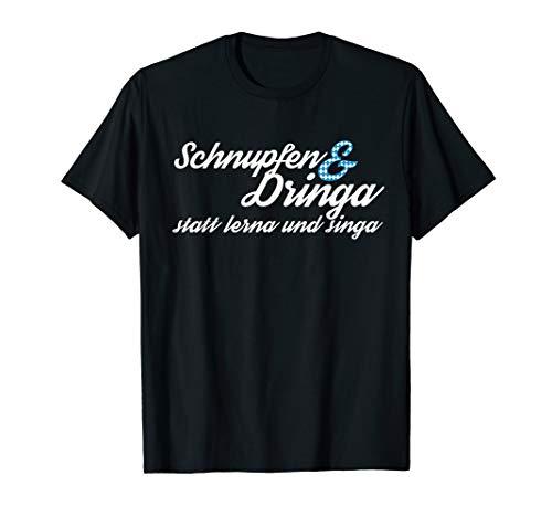 Bayerisch Schnupfen Dringa Shirt   lustig Spruch Bier Saufen