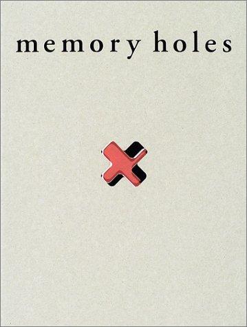 メモリーホールズ―記憶の穴の詳細を見る