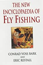 The New Encyclopaedia of Fly Fishing