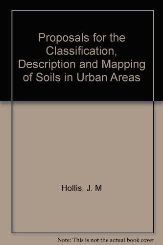 Proposals for the Classification, Description and Mapping of Soils in Urban Areas