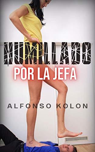 Humillado Por La Jefa.: Fetichismo de pies, lamer los pies, pisoteo, TCC, humillación y feminidad.