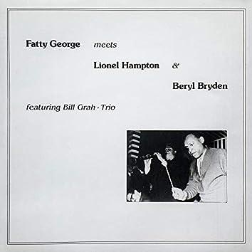 Fatty George meets Lionel Hampton & Beryl Bryden