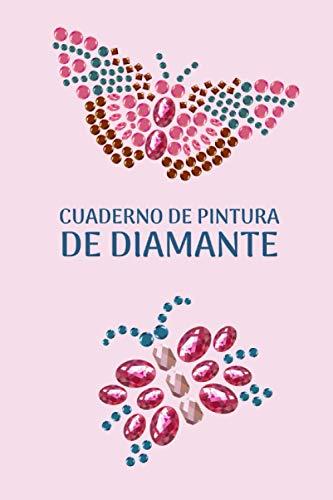 Cuaderno De Pintura De Diamante: Esta libreta te permite mantener un registro ordenado de todos tus bordados, lienzos o cuadros acabados