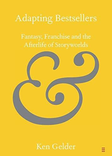 Adapting Bestsellers Fantasy Franchise and the Afterlife of Storyworlds Elements in Publishing product image