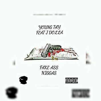 Fake Ass Niggas (feat. J. Dolla)