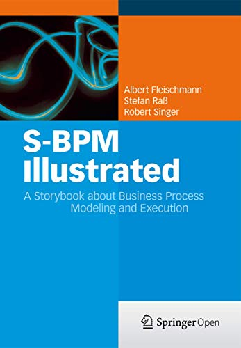 S-BPM Illustrated: A Storybook About Business...