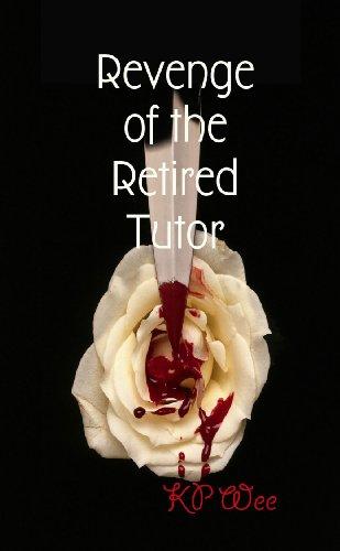 Revenge of the Retired Tutor