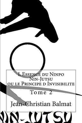 L Essence du Ninpo Nin-Jutsu. Tome 2 (Les trois visages de l'Homme Spirituel t. 4) (French Edition)