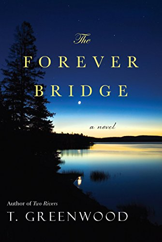 The Forever Bridge by T. Greenwood ebook deal