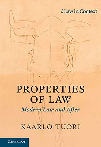 Properties of Law: Modern Law and After (Law in Context)