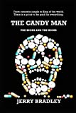 The Candy Man: The Highs and The Highs - Jerry Bradley