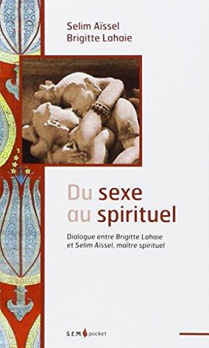 Du sexe au spirituel