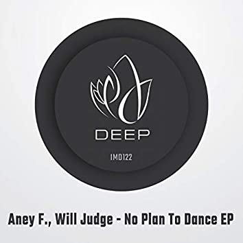 No Plan To Dance EP