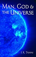 Man God and the Universe (Quest Books)