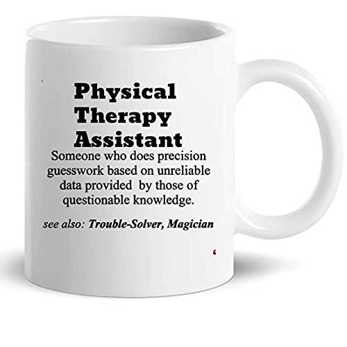 N\A Taza de Asistente de Fisioterapia, Regalo para Hombres y Mujeres, Taza de café de 11 onzas, Divertida Camiseta de Regalo para compañero de Trabajo