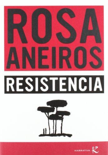 Resistencia (Narrativa K)
