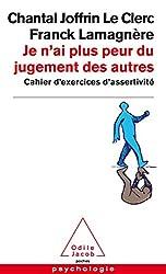 couverture livre je n'ai plus peur du jugement des autres ! Franck Lamagnère