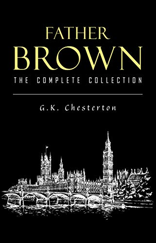 Father Brown Complete Murder Mysteries: The Innocence of Father Brown, The Wisdom of Father Brown, The Donnington Affair… thumbnail