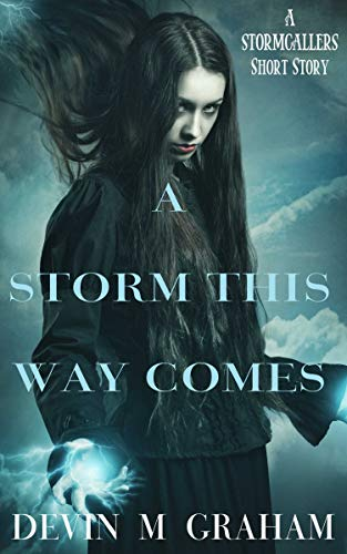 A Storm This Way Comes (A STORMCALLERS Short Story) (English Edition)