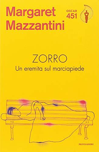 Zorro. Un eremita sul marciapiede