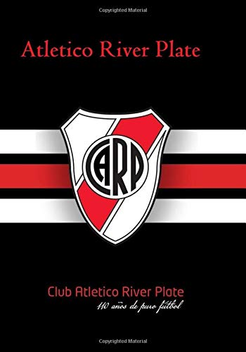 Atletico River Plate: Journal I Notebook I Football I Soccer ⭐