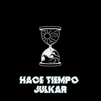 Hace Tiempo