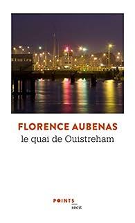 Le quai de Ouistreham par Florence Aubenas
