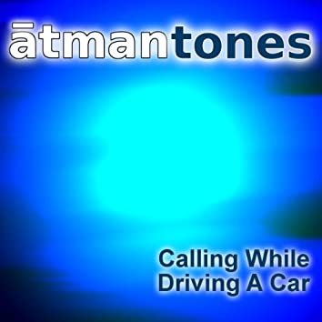 Calling While Driving a Car