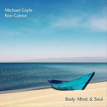 Body, Mind, & Soul