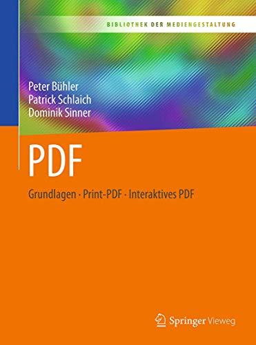 PDF: Grundlagen – Print-PDF – Interaktives PDF (Bibliothek der Mediengestaltung)