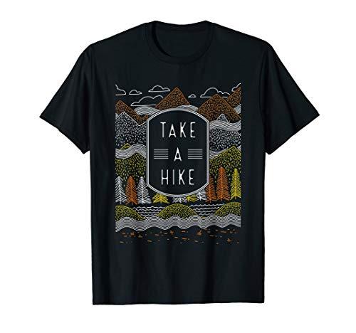 Go Take A Hike T Shirt - Hike Mountain Shirt, Men / Women