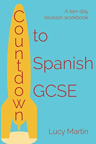 Countdown to Spanish GCSE: A ten-day revision workbook