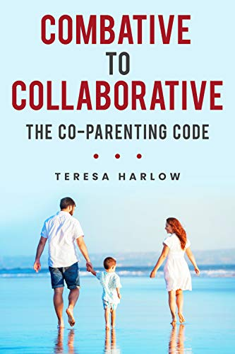 Combative to Collaborative: The Co-parenting Code