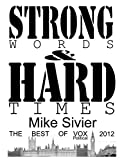 Vox Political: Strong Words and Hard Times (English Edition)