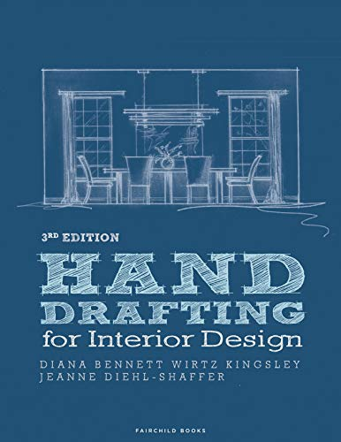 Compare Textbook Prices for Hand Drafting for Interior Design 3 Edition ISBN 9781501326714 by Diehl-Shaffer, Jeanne,Wirtz Kingsley, Diana Bennett