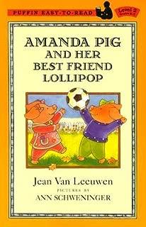 Amanda Pig and Her Best Friend Lollipop (Penguin Young Readers, L3)