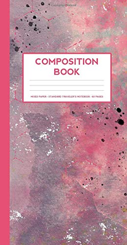 Composition Notebook: Small Mixed Paper notebook (Standard Traveler's Notebook Sized Notebook Next Intentions Messy Pink)